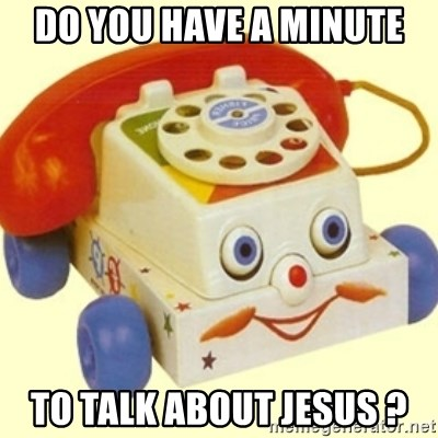 Sinister Phone - do you have a minute to talk about jesus ?