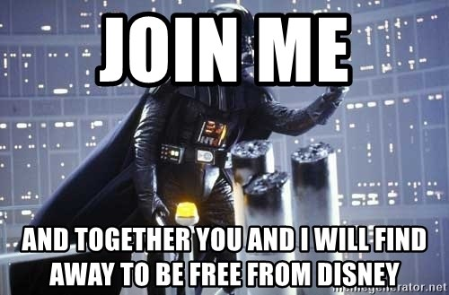 Darth Vader Shaking Fist - join me  and together you and i will find away to be free from disney