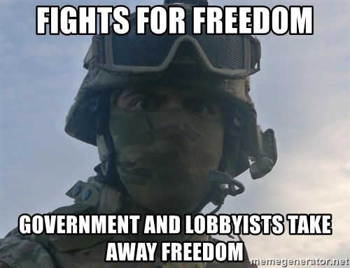 Aghast Soldier Guy - fights for freedom government and lobbyists take away freedom