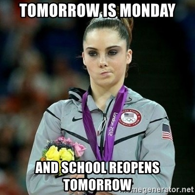 McKayla Maroney Not Impressed - tomorrow is monday and school reopens tomorrow