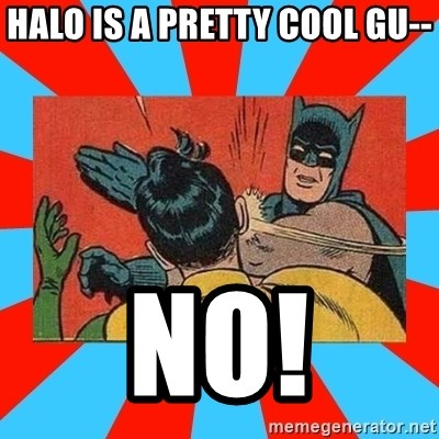 Batman Bitchslap - halo is a pretty cool gu-- no!