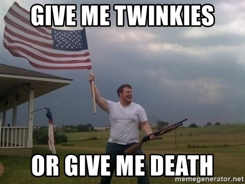 american flag shotgun guy - Give me twinkies or give me death