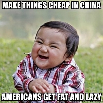 evil toddler kid2 - make things cheap in china americans get fat and lazy