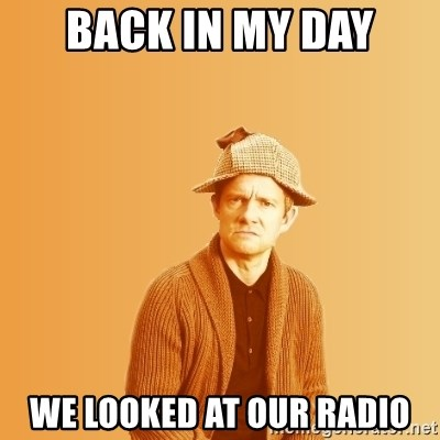 TIPICAL ABSURD - Back in my day We looked at our radio