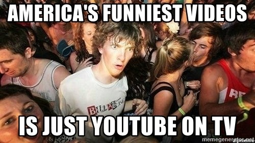 -Sudden Clarity Clarence - AMerica's funniest videos is just youtube on tv