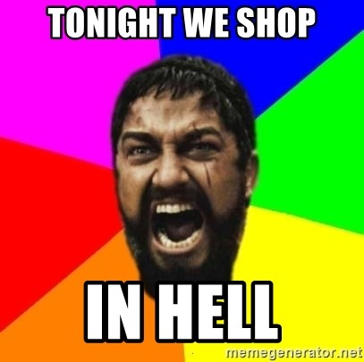 sparta - TONIGHT WE SHOP IN HELL
