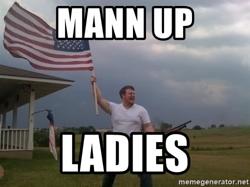 american flag shotgun guy - Mann up Ladies