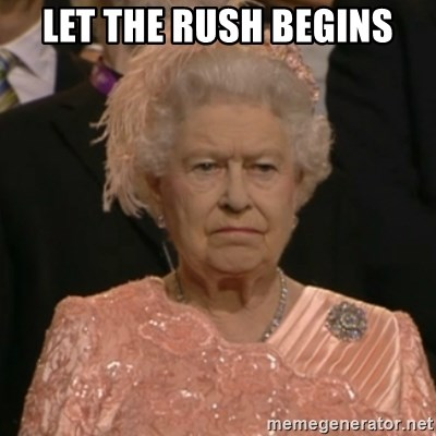 One is not amused - let the rush begins