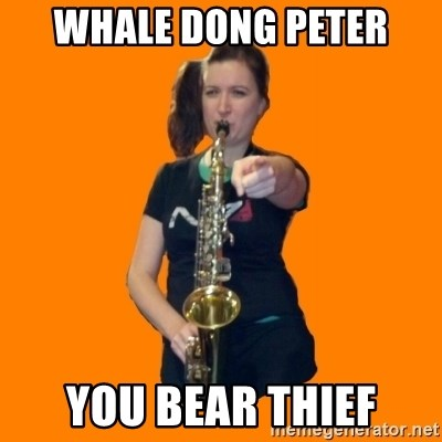 SaxGirl - WHALE DONG PETER YOU BEAR THIEF