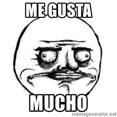 Me Gusta face - ME GUSTA MUCHO