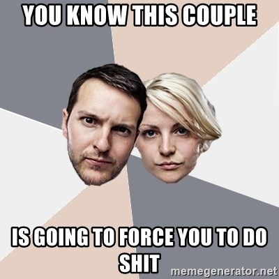 Angry Parents - you know this couple is going to force you to do shit