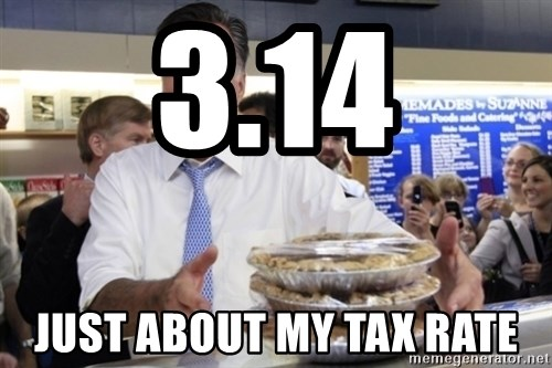 Romney with pies - 3.14 just about my tax rate