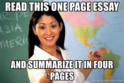 Unhelpful High School Teacher - Read this one page essay And summarize it in four pages