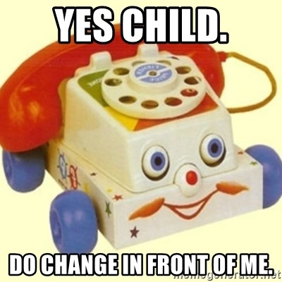 Sinister Phone - yes cHILD. DO CHANGE IN FRONT OF ME.