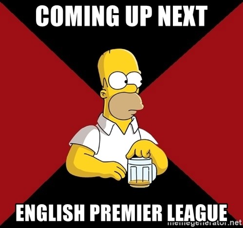 Homer Jay Simpson - coming up next english premier league