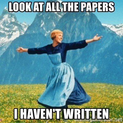 Sound Of Music Lady - Look at all the papers I haven't written