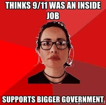 Liberal Douche Garofalo - Thinks 9/11 was an inside job Supports bigger government
