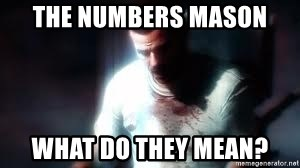 Mason the numbers???? - The numbers mason What do they mean?