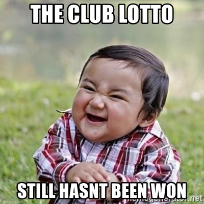 Niño Malvado - Evil Toddler - The club lotto still hasnt been won
