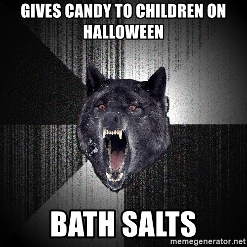 Insanity Wolf - gives candy to children on halloween bath salts