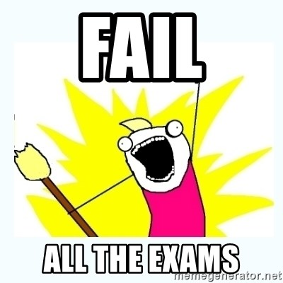 All the things - Fail all the exams