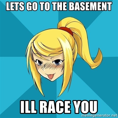 Horney Samus - Lets go to the basement ill race you