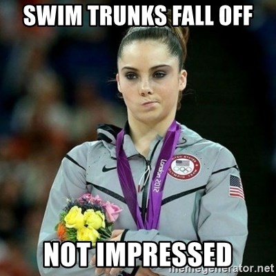 McKayla Maroney Not Impressed - swim trunks fall off not impressed