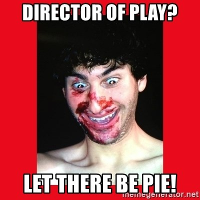 MarcusAndronicus - DIrector of Play? Let there be PIE!