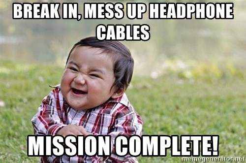evil asian plotting baby - break in, mess up headphone cables mission complete!