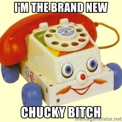 Sinister Phone - I'M THE BRAND NEW CHUCKY BITCH