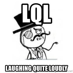 Feel Like A Sir - LQL Laughing quite loudly