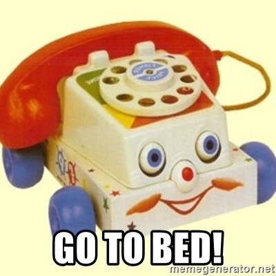 Sinister Phone -  Go to bed!