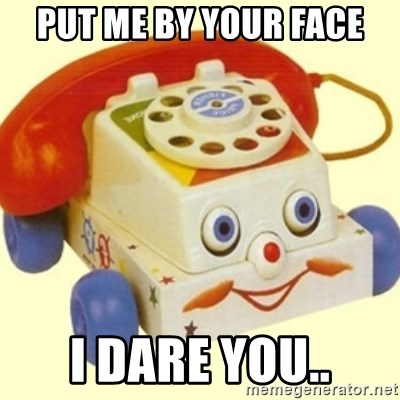 Sinister Phone - Put Me by your face I darE you..