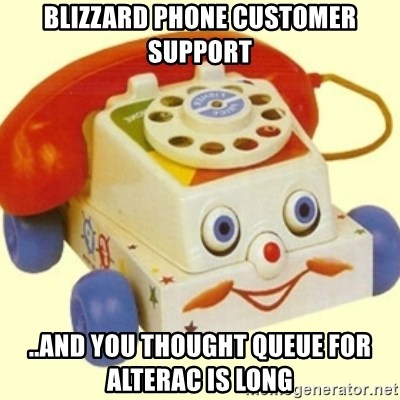 Sinister Phone - Blizzard phone customer support ..and you thought queue for alterac is long