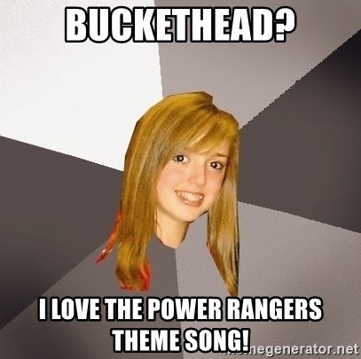 Musically Oblivious 8th Grader - Buckethead? i love the power rangers theme song!