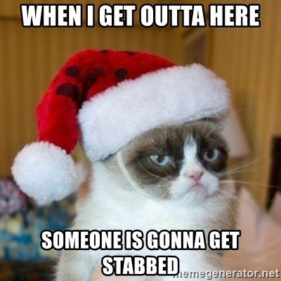 Grumpy Cat Santa Hat - when i get outta here someone is gonna get stabbed