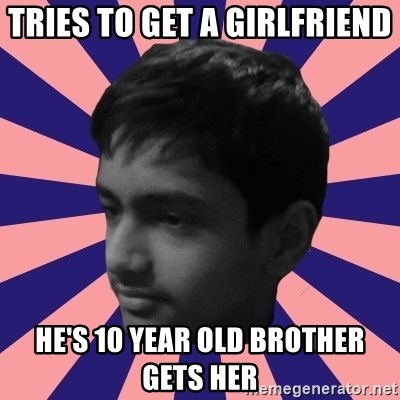 Los Moustachos - I would love to become X - TRIES TO GET A GIRLFRIEND  HE'S 10 YEAR OLD BROTHER GETS HER