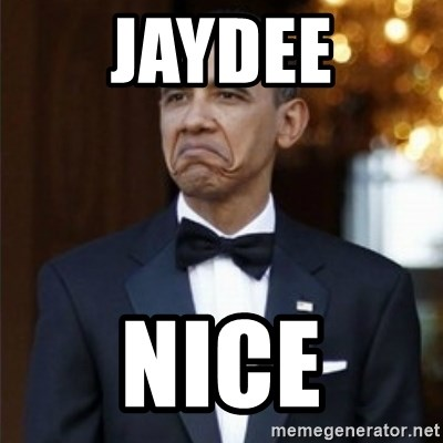 Not Bad Obama - JAYDEE NICE