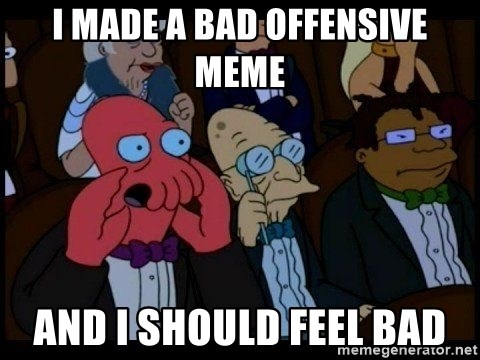 Zoidberg - I made a bad offensive meme and i should feel bad