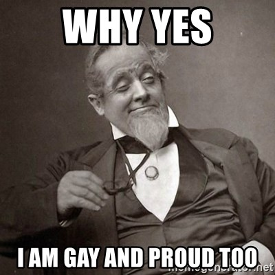 1889 [10] guy - why yes I am gay and proud too