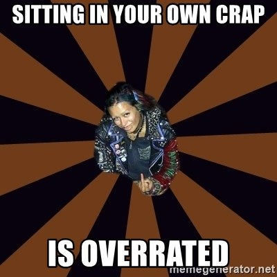 Hypocritcal Crust Punk  - SITTING IN YOUR OWN CRAP IS OVERRATED