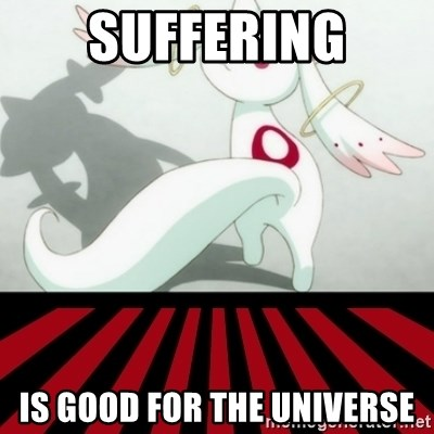 Kyubey - suffering is good for the universe