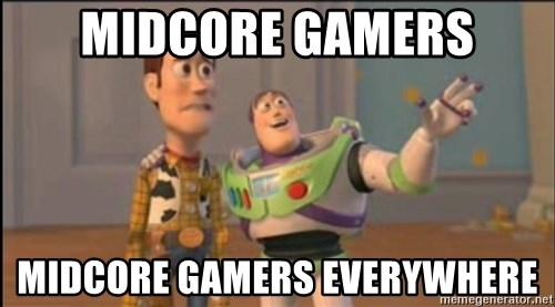 X, X Everywhere  - Midcore gamers Midcore gamers everywhere