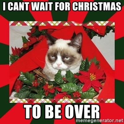 GRUMPY CAT ON CHRISTMAS - I cant wait for christmas  to be over