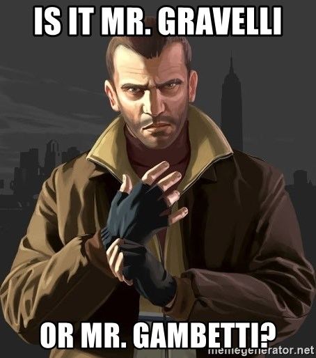 Gta 4 - is it mr. gravelli or mr. gambetti?