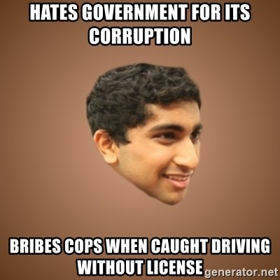 Handsome Indian Man - hates government for its corruption bribes cops when caught driving without license
