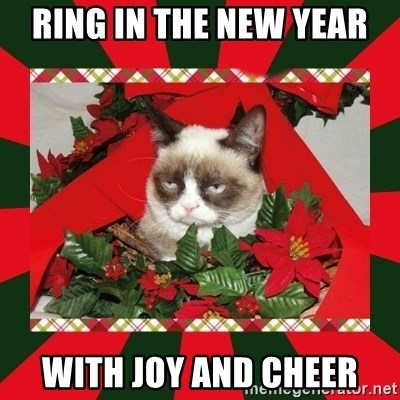 GRUMPY CAT ON CHRISTMAS - RING IN THE NEW YEAR WITH JOY AND CHEER