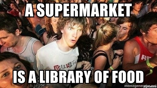 -Sudden Clarity Clarence - A SuperMarket Is a library of food
