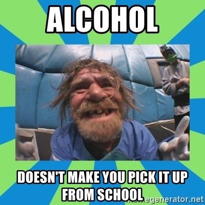 hurting henry - alcohol doesn't make you pick it up from school