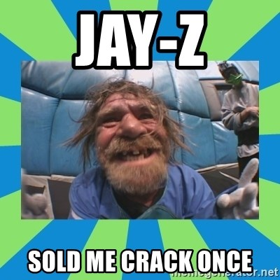 hurting henry - jay-Z sold me crack once